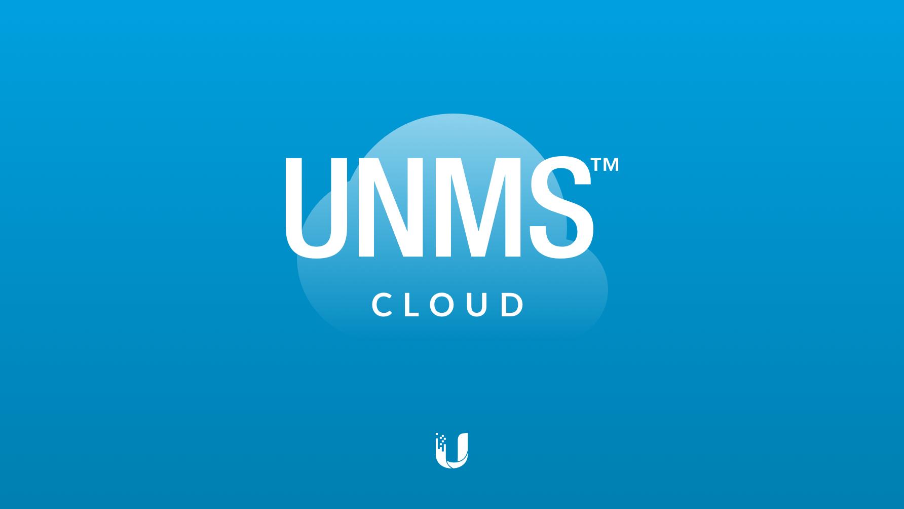 UNMS Cloud version released! | Ubiquiti Community